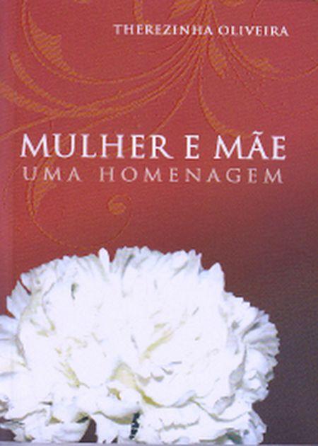 MULHER E MAE UMA HOMENAGEM