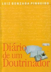 DIARIO DE UM DOUTRINADOR