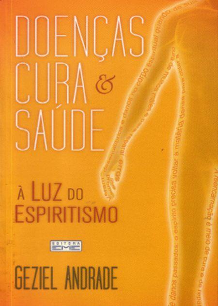 DOENCAS CURA E SAUDE - A LUZ DO ESPIRITISMO
