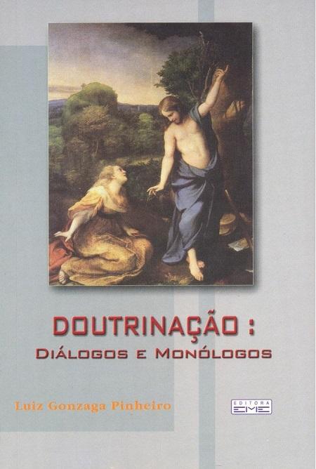 DOUTRINACAO DIALOGOS E MONOLOGOS
