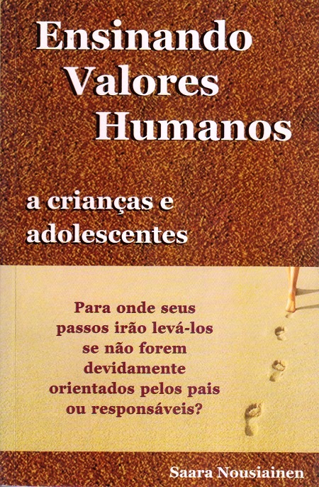 ENSINANDO VALORES HUMANOS A CRIANCAS E ADOLECENTES