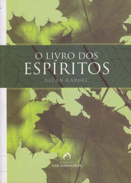 LIVRO DOS ESPÍRITOS (O) - LAR HARMONIA