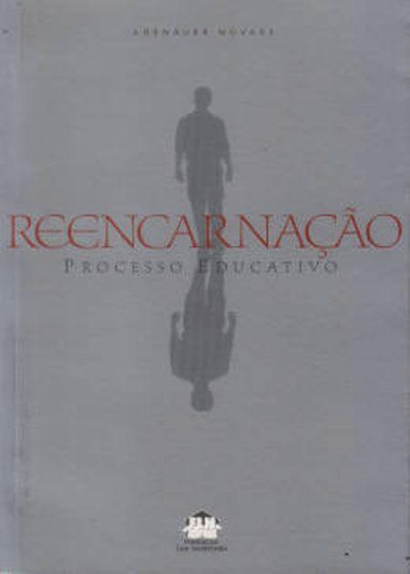 REENCARNAÇÃO PROCESSO EDUCATIVO - NORMAL