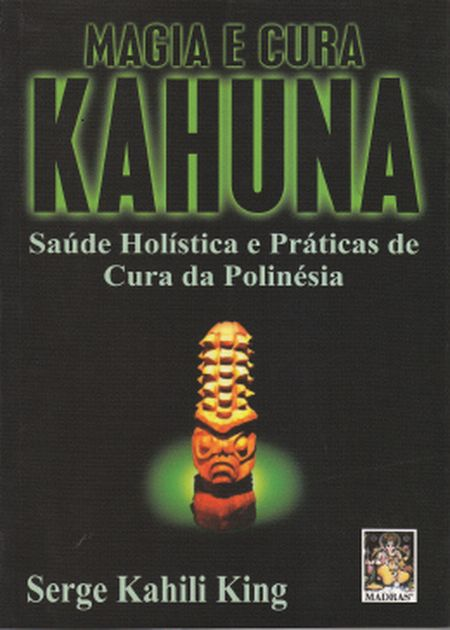 MAGIA E CURA KAHUNA
