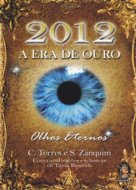 2012 A ERA DE OURO