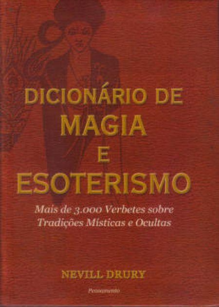 DICIONARIO DE MAGIA ESOTERISMO