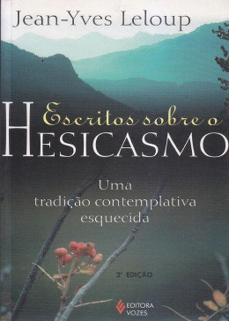 ESCRITOS SOBRE O HESICASMO