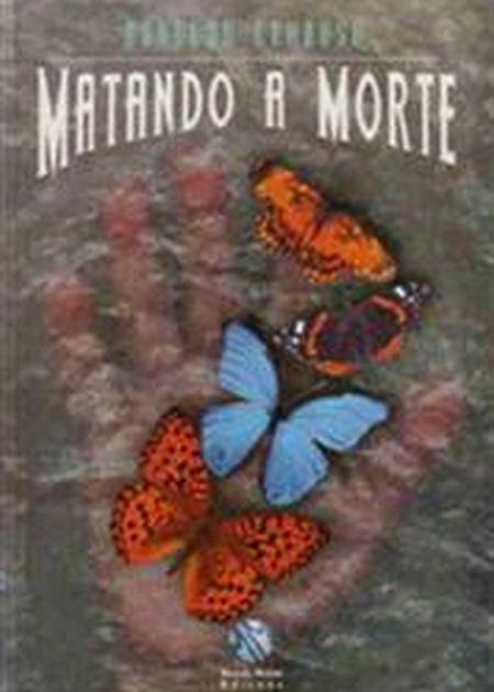 MATANDO A MORTE