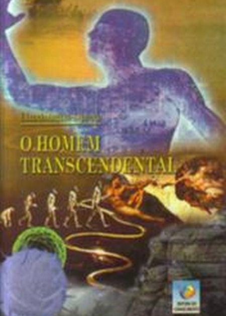 HOMEM TRANSCENDENTAL (O)