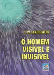 HOMEM VISIVEL E INVISIVEL (O) - CONHECIMENTO