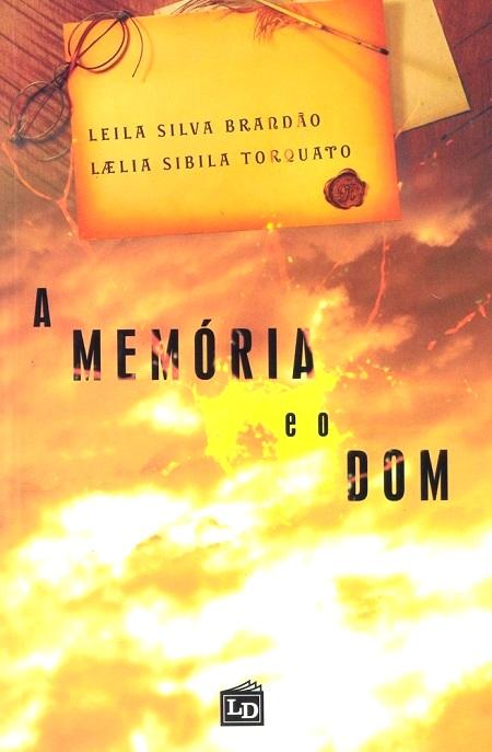 MEMORIA E O DOM (A)