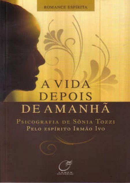 VIDA DEPOIS DE AMANHÃ (A)