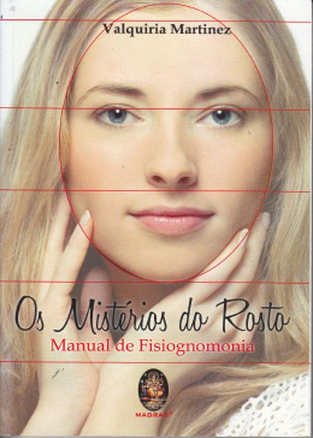 MISTÉRIOS DO ROSTO (OS)