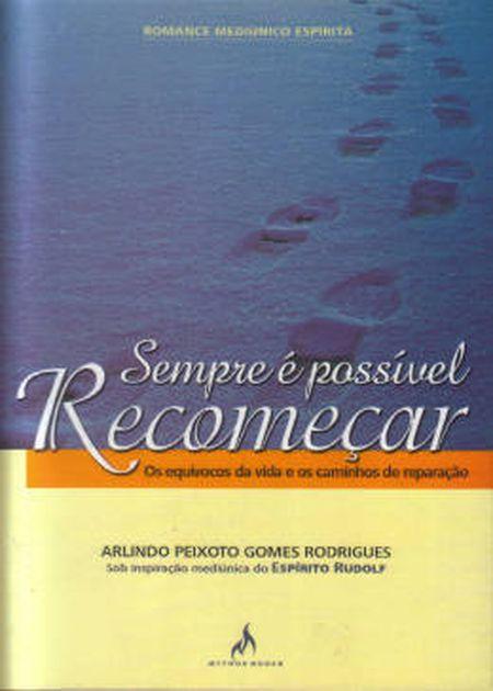 SEMPRE E POSSIVEL RECOMECAR
