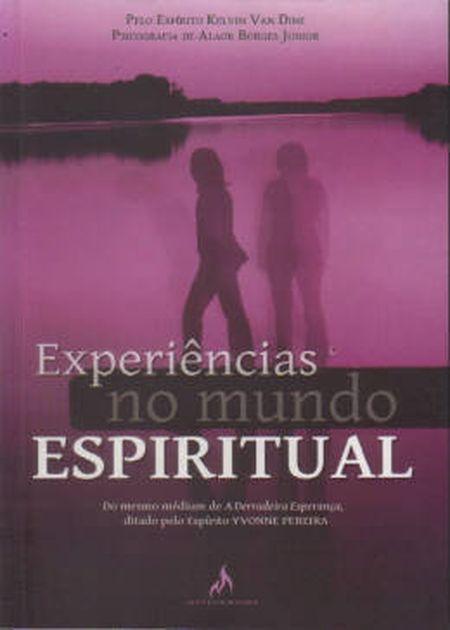 EXPERIENCIAS NO MUNDO ESPIRITUAL