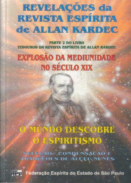 REVELAÇÕES DA REVISTA ESPÍRITA DE ALLAN KARDEC