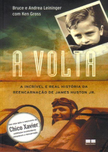 VOLTA A INCRIVEL E REAL HISTORIA DA REENCARNAÇÃO DE JAMES HUSTON JR (A)