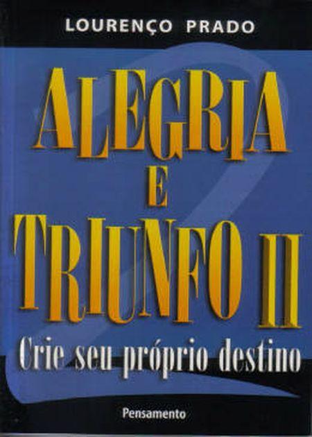 ALEGRIA E TRIUNFO II