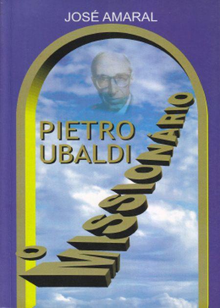 PIETRO UBALDI O MISSIONÁRIO