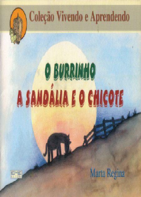 BURRINHO A SANDALIA E O CHICOTE (O) - INFANTIL