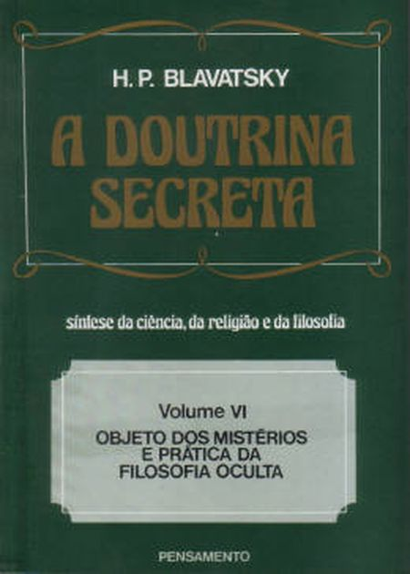 DOUTRINA SECRETA (A) - VOL. VI