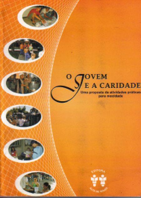 JOVEM E A CARIDADE (O)