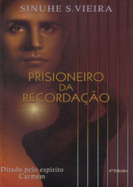 PRISIONEIRO DA RECORDACAO