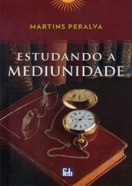 ESTUDANDO A MEDIUNIDADE - ESPECIAL