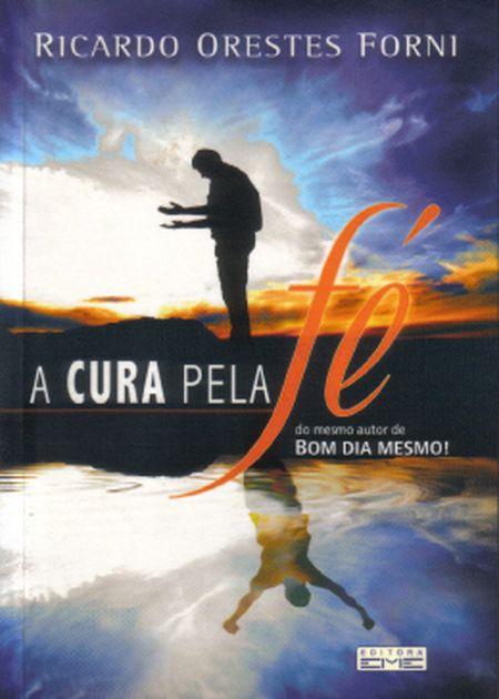 CURA PELA FE (A)
