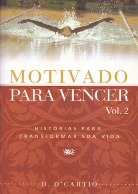 MOTIVADO PARA VENCER - VOL II