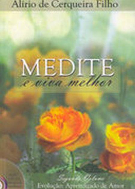 MEDITE E VIVA MELHOR C/ CD - VOL II