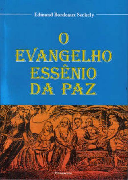 EVANGELHO ESSENIO DA PAZ (O)