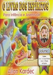LIVRO DOS ESPÍRITOS P/ INFÂNCIA E JUV. VOLUME 1 (O)