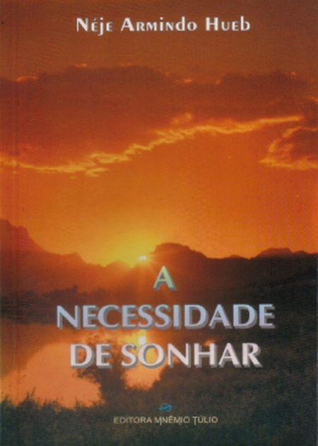NECESSIDADE DE SONHAR (A)