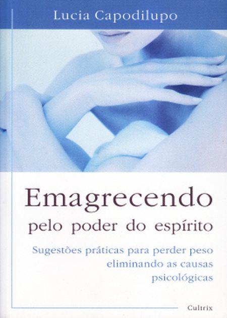 EMAGRECENDO PELO PODER DO ESPIRITO
