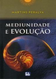 MEDIUNIDADE E EVOLUÇÃO - ESPECIAL