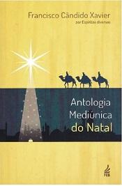 ANTOLOGIA MEDIUNICA DE NATAL - NOVO PROJETO