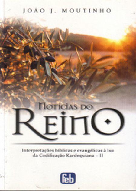 NOTÍCIAS DO REINO (TRILOGIA DO REINO)