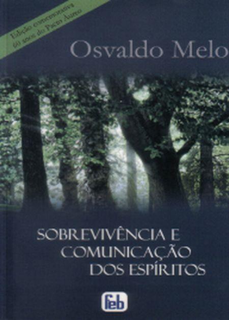 SOBREVIVÊNCIA E COMUNIÇÃO DOS ESPÍRITOS