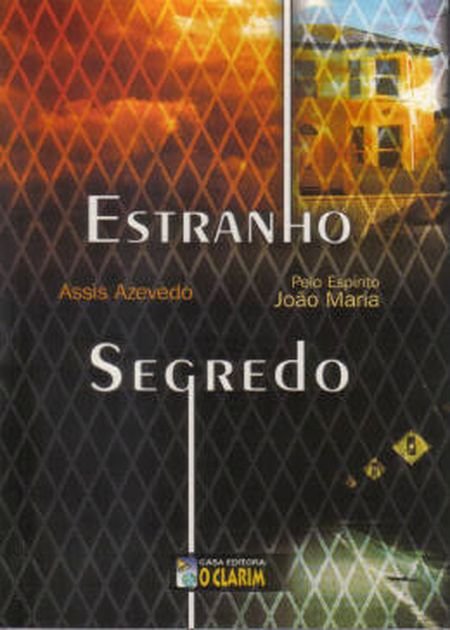 ESTRANHO SEGREDO
