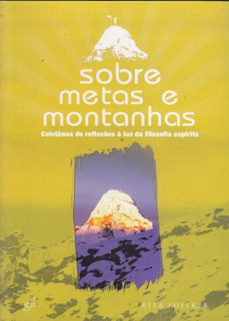 SOBRE METAS E MONTANHAS