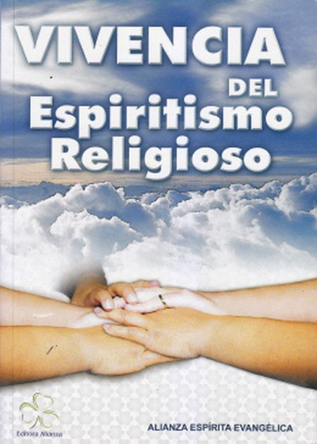 VIVENCIA DEL ESPIRITISMO RELIGIOSO - ESPANHOL