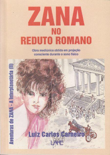 ZANA NO REDUTO ROMANO