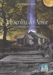 ESCOLHA DO AMOR (A)