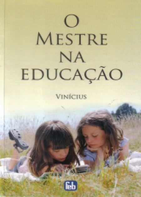 MESTRE NA EDUCAÇÃO (O) - ESPECIAL