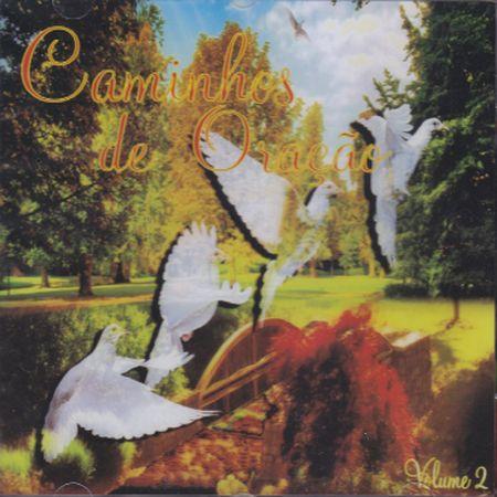 CAMINHOS DE ORACAO - VOL II - CD