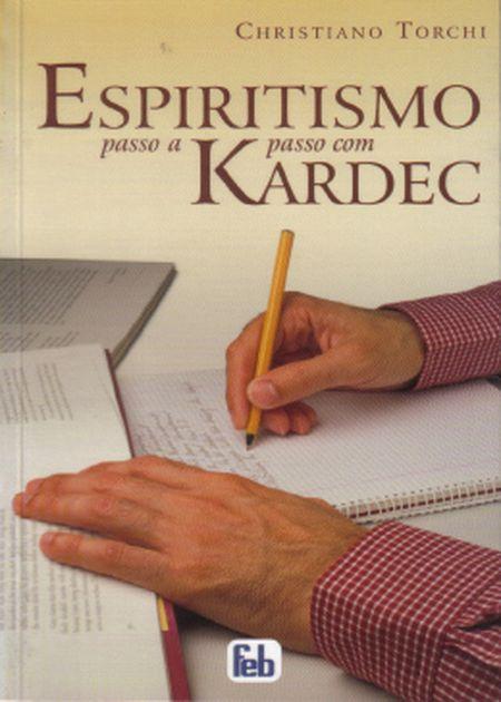 ESPIRITISMO PASSO A PASSO COM KARDEC - ESPECIAL