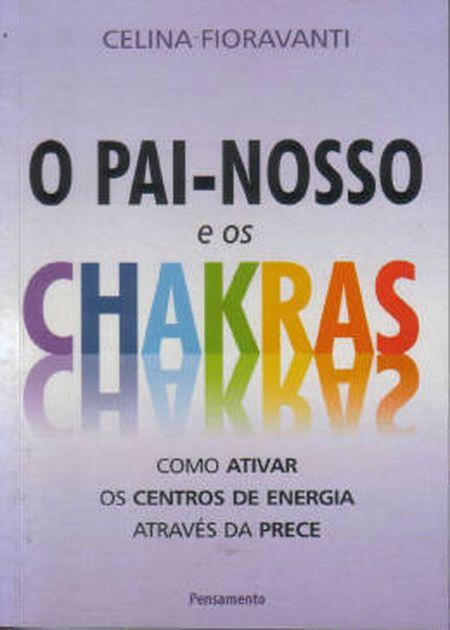 PAI NOSSO E OS CHAKRAS (O)