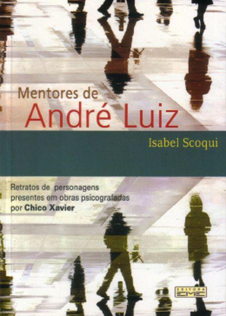 MENTORES DE ANDRE LUIZ