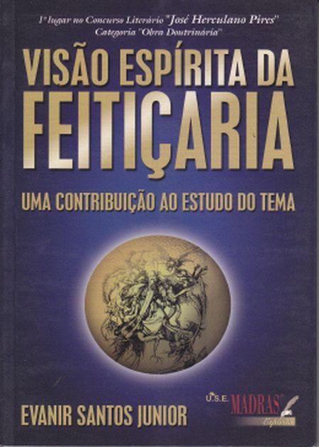 VISÃO ESPÍRITA DA FEITIÇARIA